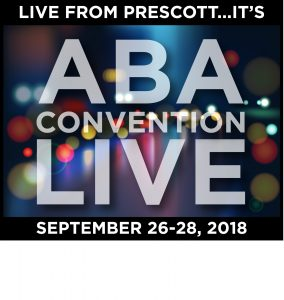 ABA Annual Convention @ Prescott Resort & Spa | Prescott | Arizona | United States